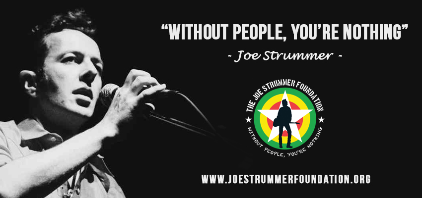 """""""WITHOUT PEOPLE, YOU'RE NOTHING"""" Joe Strummer (The Clash)"""